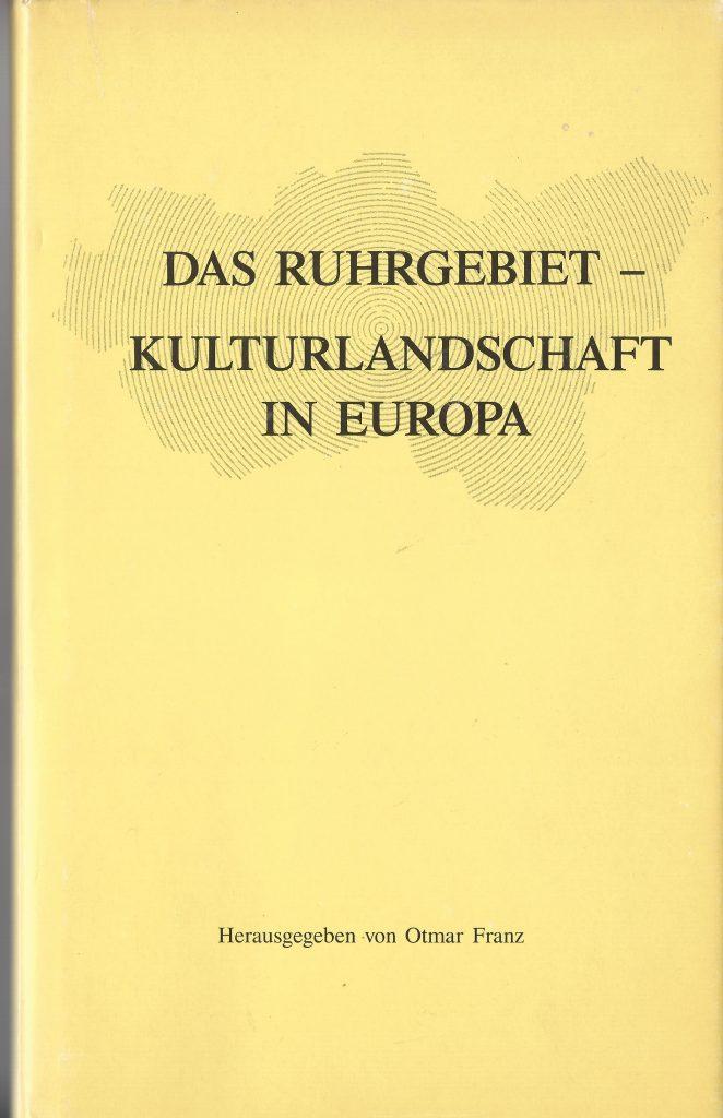 """Scan Einband """"Das Ruhrgebiet - Kulturlandschaft in Europa"""""""