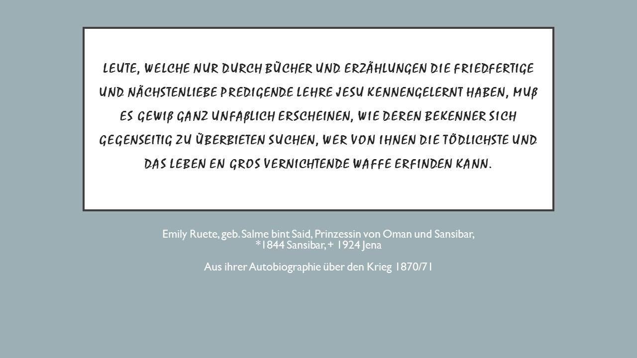 Emily Ruete über den Krieg