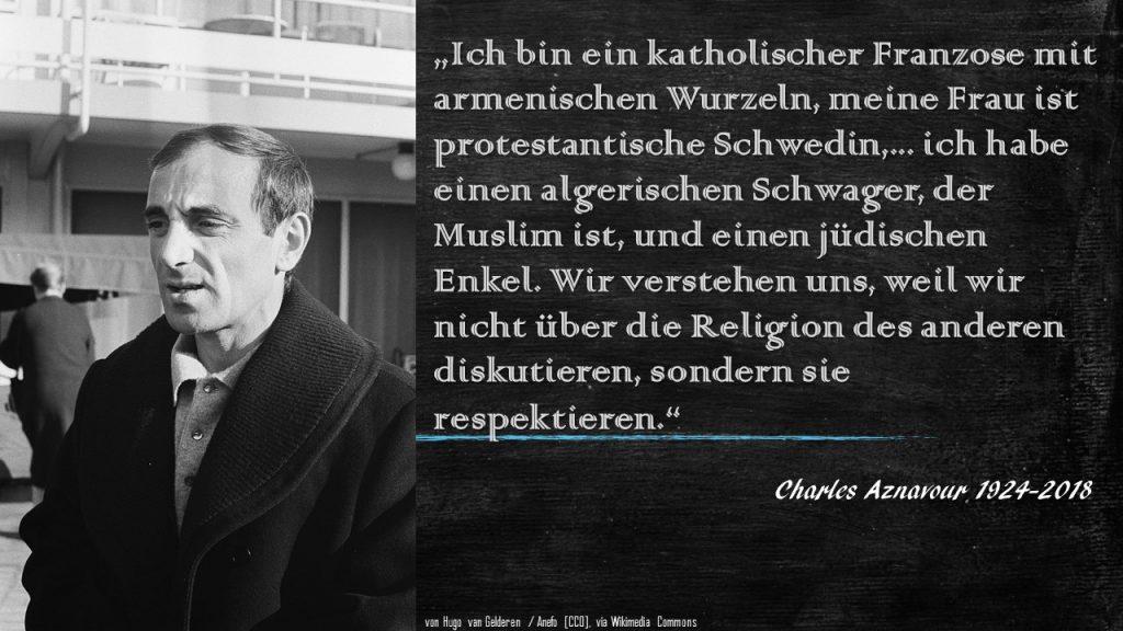 Charles Aznavour: Ich bin ein katholischer Franzose ...