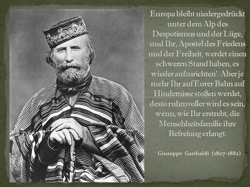 Garibaldi: Europa unter dem Despotismus