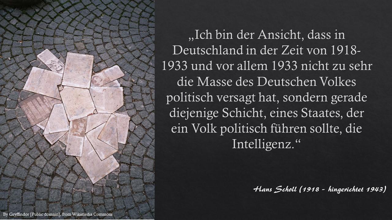 Zettelkasten Hans Scholl - versagt hat die Intelligenz des Landes