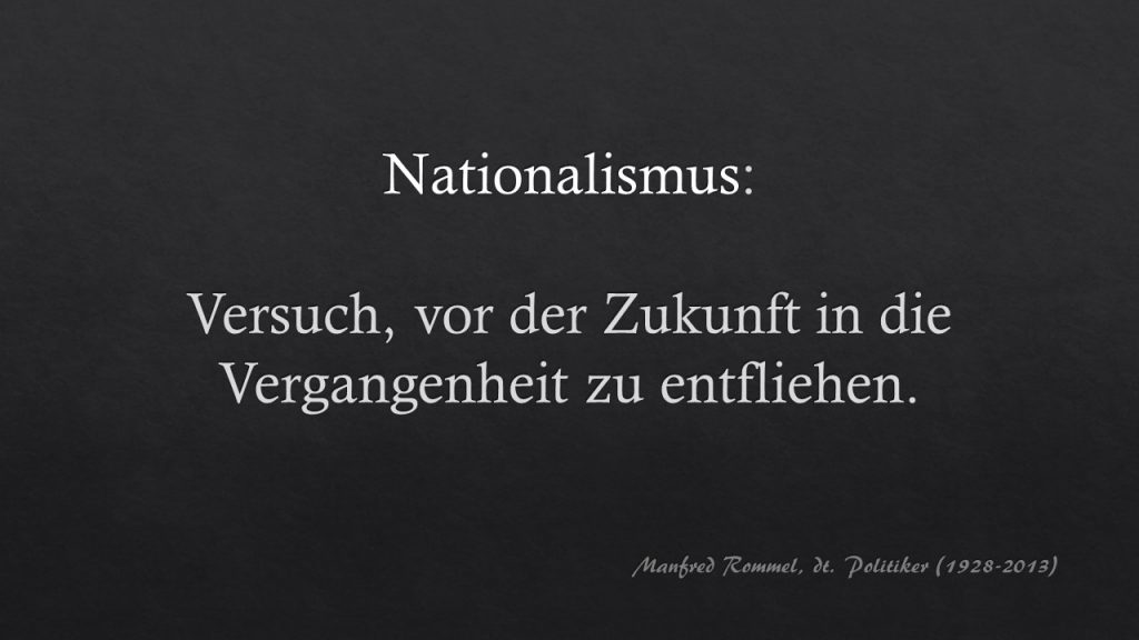 Zettelkasten Manfred Rommel Definition von Nationalismus