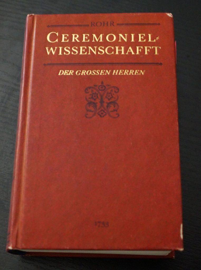 Julius Bernhard von Rohr: Ceremoniel-Wissenschafft
