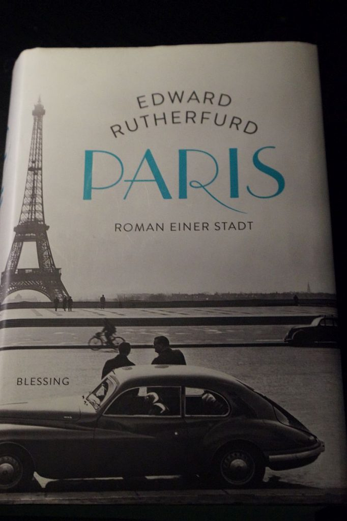 Edward Rutherfurd: Paris. Roman einer Stadt