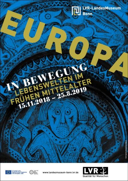 """Plakat zu der Ausstellung """"Europa in Bewegung. Lebenswelten im frühen Mittelalter"""" im LVR-LandesMuseum Bonn. Foto: Ungarisches Nationalmuseum, Budapest."""