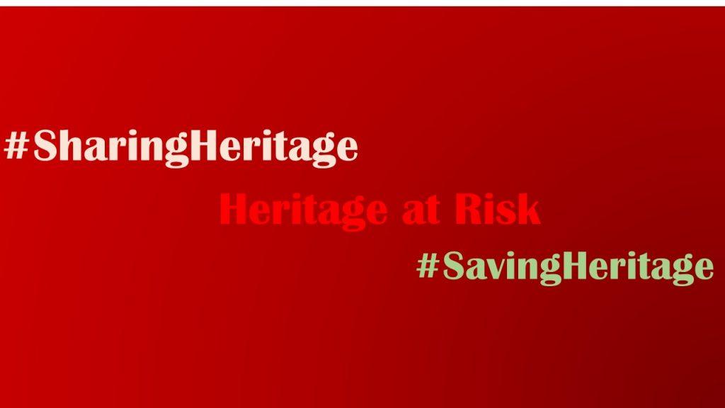 #SavingHeritage #HeritageAtRisk #SharingHeritage