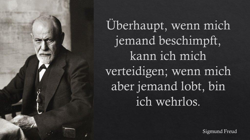 Sigmund Freud über Lob und Tadel
