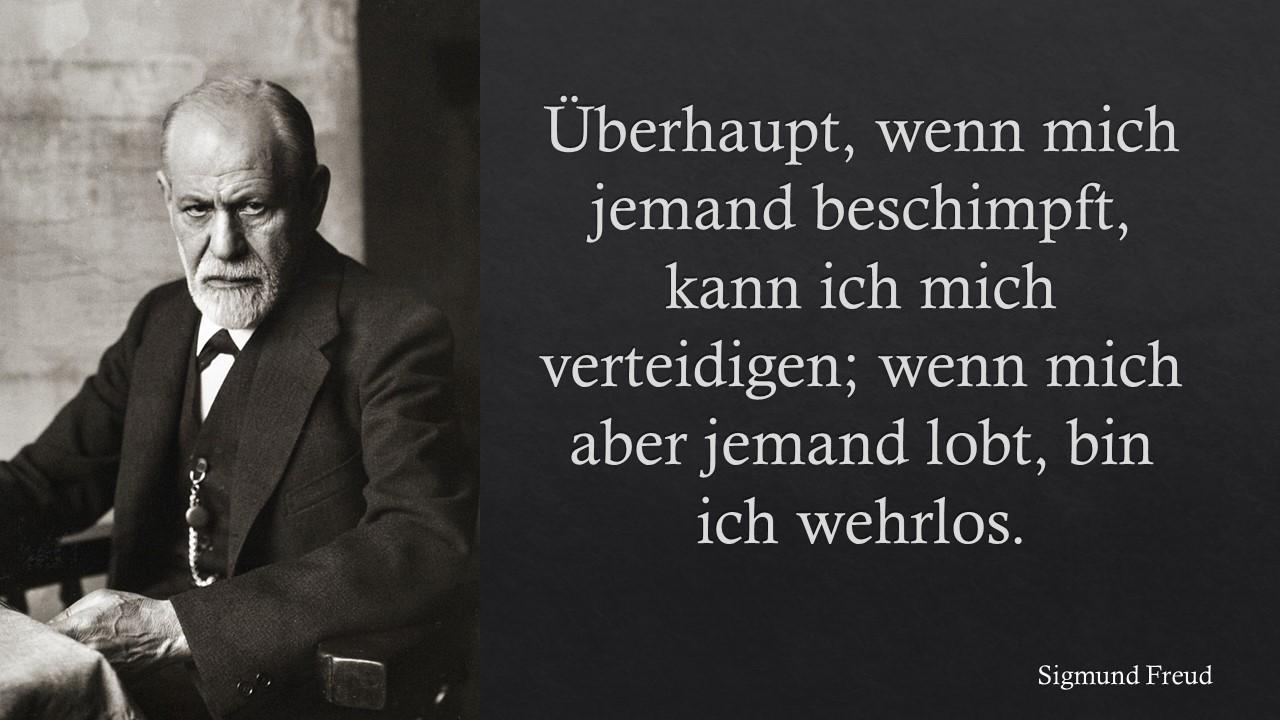 Sigmund Freud über Lob