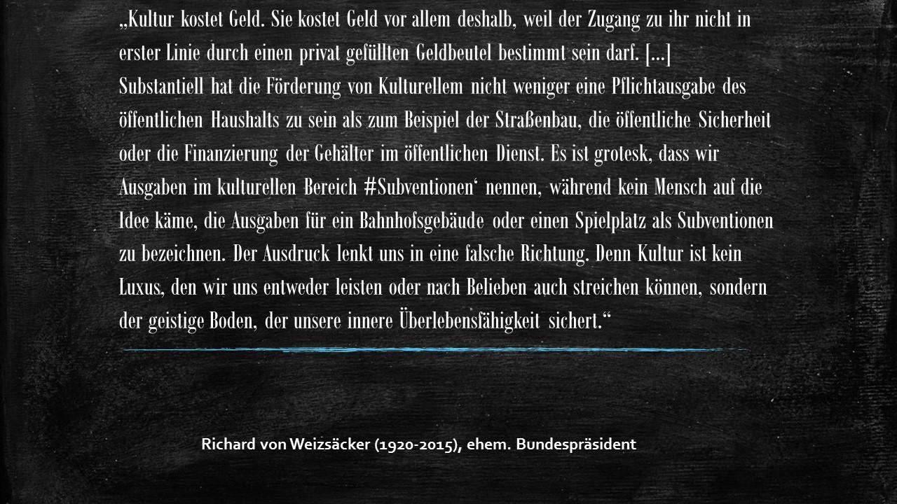 Richard von Weizsäcker über die Kosten der Kultur