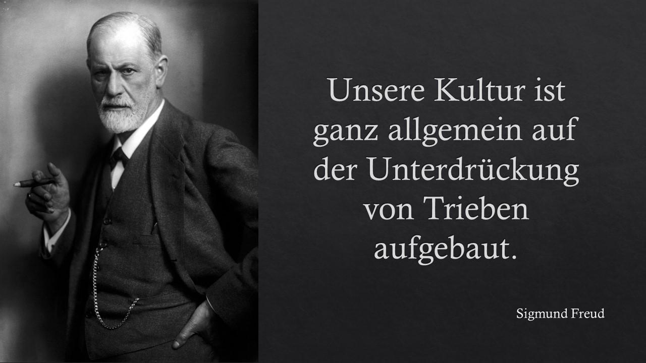 Sigmund Freud über Kultur und Unterdrückung