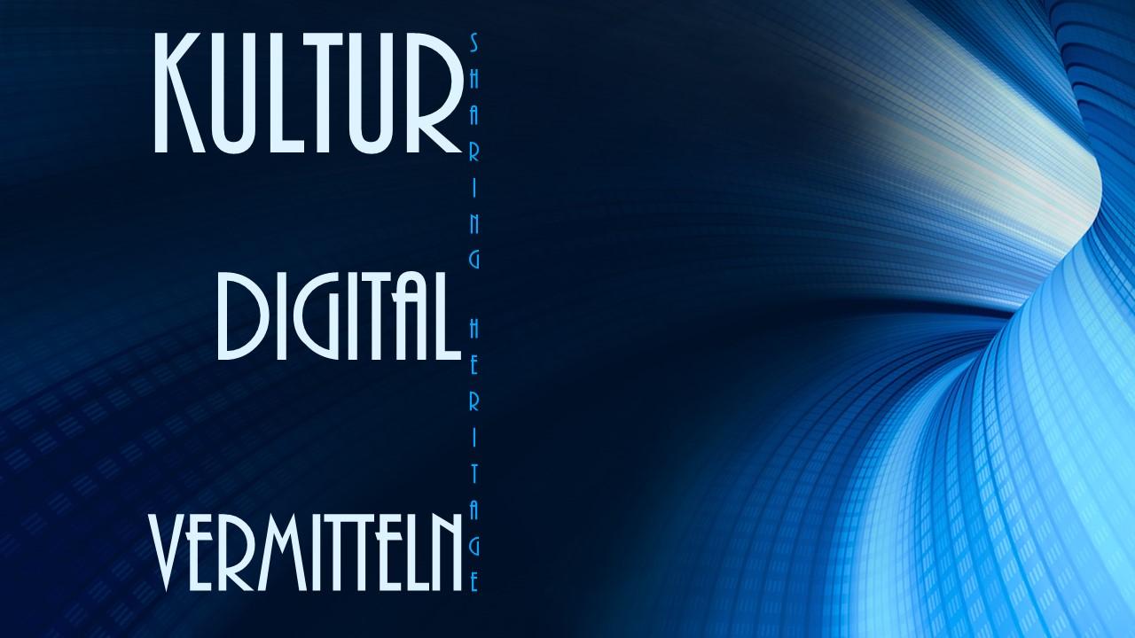 Kulturvermittlung digital