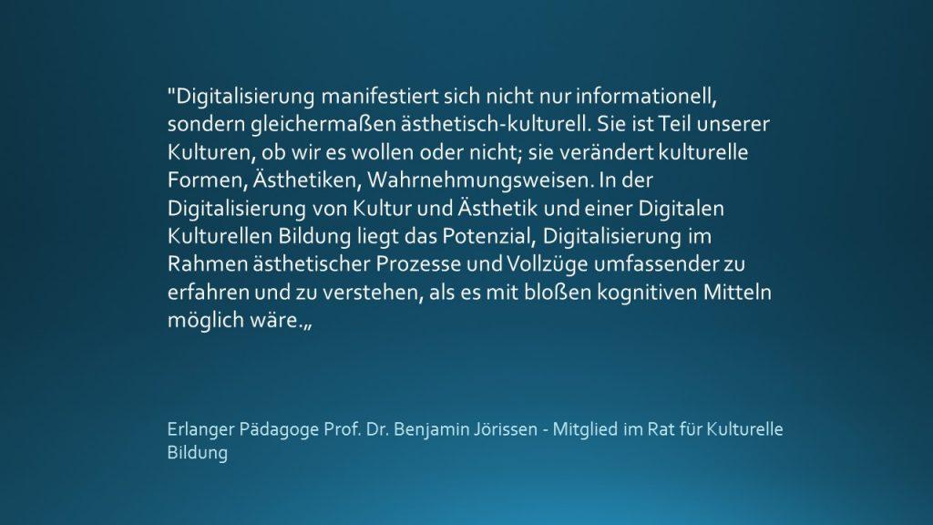 Kulturvermittlung digital Zitat Benjamin Jörrissen
