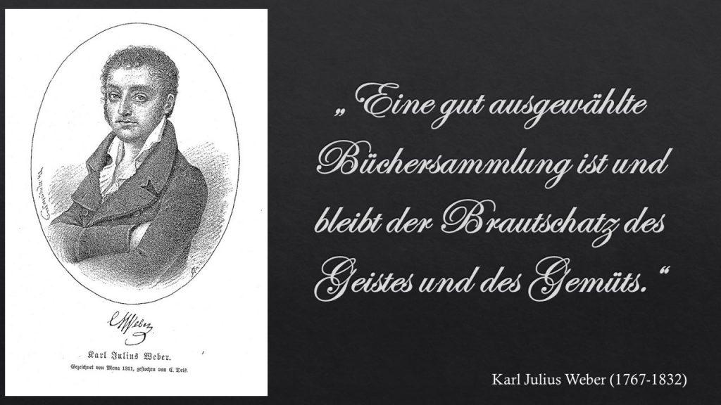 Karl Julius Weber - Büchersammlung